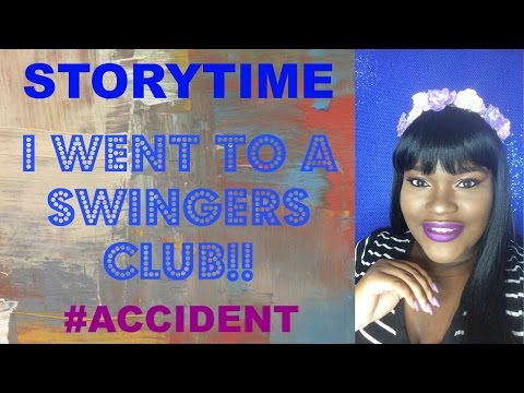 StoryTime: I Went To A Swingers Club!!